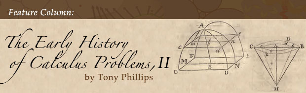 Feature Column: The Early History of Calculus Problems, II by Tony Phillips