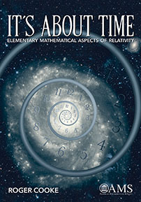 It's About Time: Elementary Mathematical Aspects of Relativity by Roger Cooke