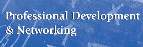 Professional Development and Networking