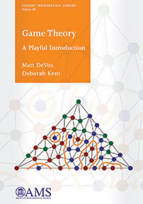 Game Theory: A Playful Introduction by Matt DeVos and Deborah A. Kent