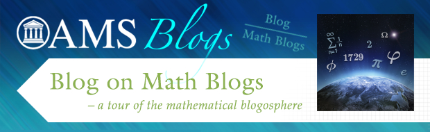 Blog on Math Blogs - a tour of the mathematical blogosphere