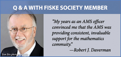 Q&A with Fiske Society member Daverman