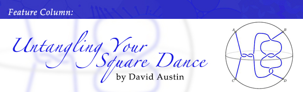 Feature Column: Untangling Your Square Dance by David Austin