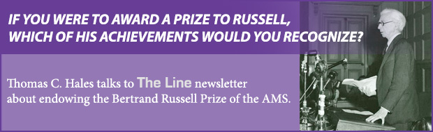 Thomas C. Hales in The Line: Endowing the Bertrand Russell Prize of the AMS