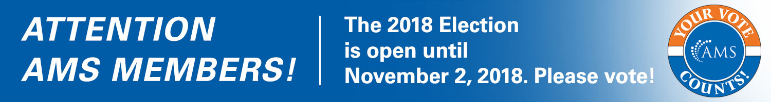 Attention AMS Members! The 2018 election is open until November 2, 2018. Please vote!