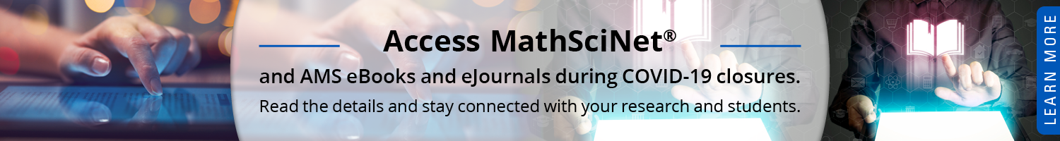 Access MathSciNet and eBooks and eJournals during Covid 19 closures