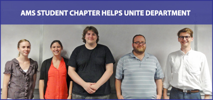 AMS Student Chapter Helps Unite Department