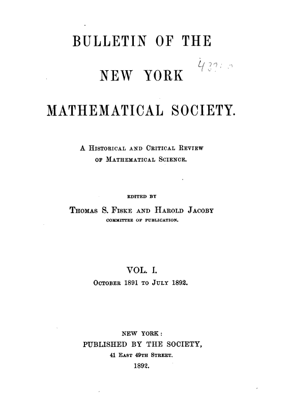 Bulletin of the New York Mathematical Society commenced publication
